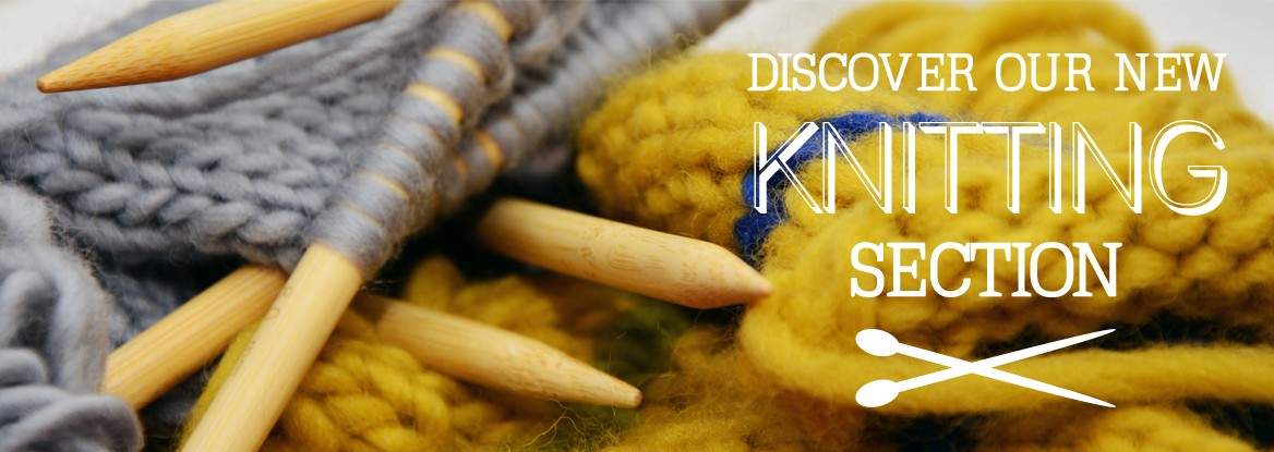 Discover our new knitting section