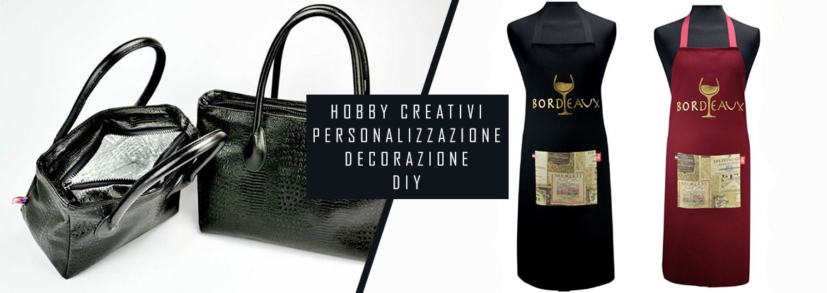 HOBBY - CREATIVI - PERSONALIZZAZIONE - DECORAZIONE - DIY