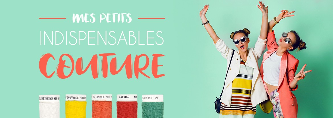 Mes petits indispensables couture